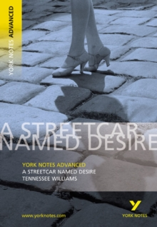 Streetcar Named Desire: York Notes Advanced, Paperback Book