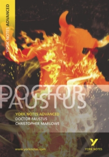"York Notes Advanced on ""Dr.Faustus"" by Christopher Marlowe, Paperback"