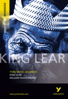King Lear: York Notes Advanced, Paperback Book