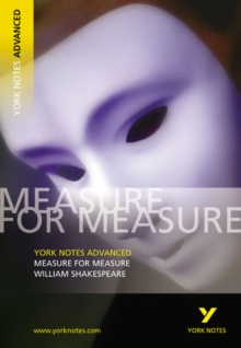 Measure for Measure: York Notes Advanced : Notes, Paperback