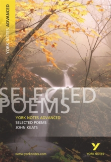 Selected Poems of John Keats: York Notes Advanced, Paperback