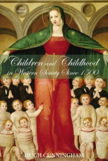 Children and Childhood in Western Society Since 1500, Paperback