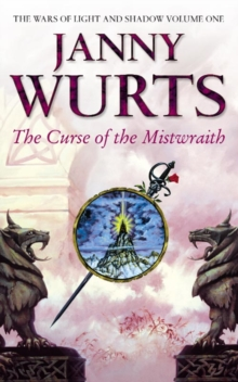 Curse of the Mistwraith (the Wars of Light and Shadow, Book 1), Paperback