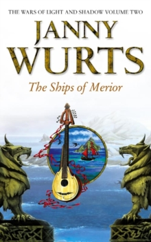 The Ships of Merior (the Wars of Light and Shadow, Book 2), Paperback