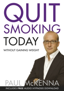 Quit Smoking Today without Gaining Weight, Paperback
