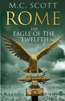 The Eagle of the Twelfth, Hardback