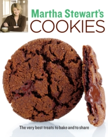 Martha Stewart Cookies : The Very Best Treats to Bake and to Share, Paperback
