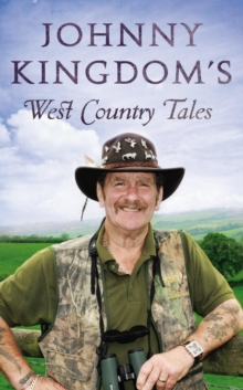 Johnny Kingdom's West Country Tales, Hardback