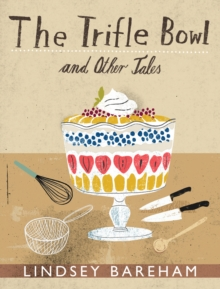 The Trifle Bowl and Other Tales, Hardback Book