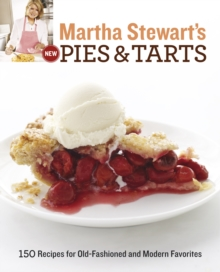 Martha Stewart's New Pies and Tarts, Paperback