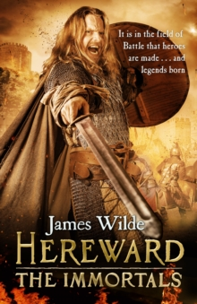 Hereward: the Immortals : 5, Hardback