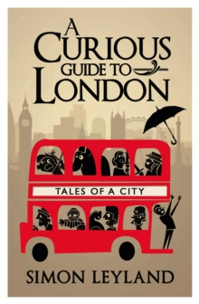 A Curious Guide to London, Hardback Book
