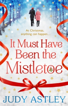 It Must Have Been the Mistletoe, Hardback