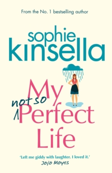 My Not So Perfect Life : A Novel, Hardback