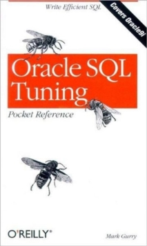 Oracle SQL Tuning Pocket Reference, Paperback