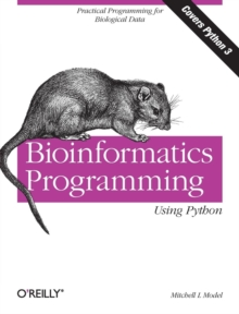 Bioinformatics Programming Using Python, Paperback Book