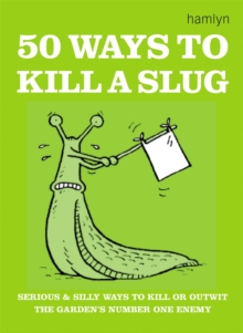 50 Ways to Kill a Slug, Paperback