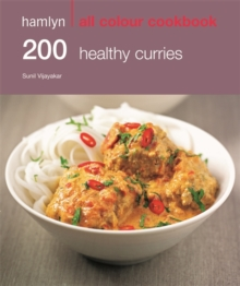 200 Healthy Curries : Hamlyn All Colour Cookbook, Paperback