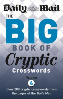 Daily Mail Big Book of Cryptic Crosswords 4, Paperback Book