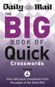 The Daily Mail Big Book of Quick Crosswords 4, Paperback
