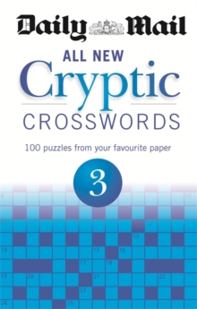 Daily Mail: All New Cryptic Crosswords 3, Paperback