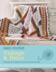 Easy Crochet: Vintage and Retro, Paperback