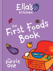 The First Foods Book : The Purple One, Hardback