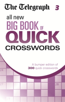 Telegraph All New Big Book of Quick Crosswords 3 : 3, Paperback