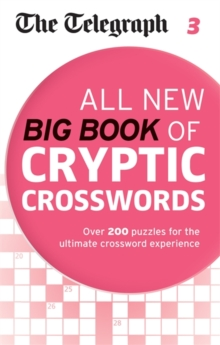 Telegraph All New Big Book of Cryptic Crosswords 3, Paperback Book