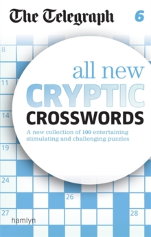 The Telegraph All New Cryptic Crosswords : 6, Paperback Book