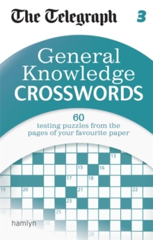 The Telegraph : General Knowledge Crosswords, Paperback Book