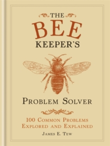 The Bee Keeper's Problem Solver, Hardback