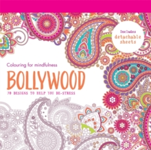 Bollywood : 70 Designs to Help You De-Stress, Paperback Book