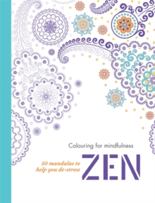 Zen : 50 Mandalas to Help You De-Stress, Paperback