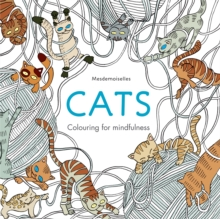 Cats : Colouring for Mindfulness, Paperback