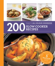 200 Slow Cooker Recipes: Hamlyn All Colour Cookbook, Paperback Book