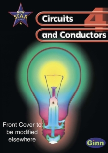 New Star Science: Year 4: Circuits and Conductors Pupils' Book, Paperback Book