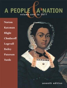 A People and a Nation : A History of the United States To 1877 Volume 1, Paperback Book