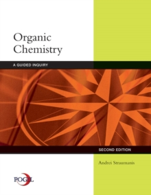 Organic Chemistry : A Guided Inquiry Student Text, Paperback