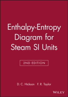 Enthalpy-entropy Diagram for Steam : S.I.Units, Paperback