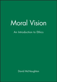 Moral Visions : Introduction to Metaethics, Paperback