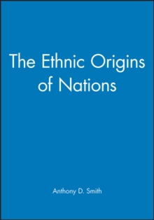 The Ethnic Origins of Nations, Paperback
