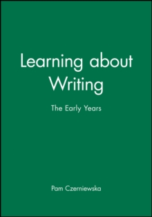 Learning About Writing : The Early Years, Paperback Book