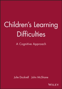 Children's Learning Difficulties : A Cognitive Approach, Paperback