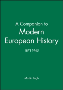 A Companion to Modern European History 1871-1945, Paperback Book