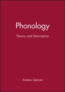 Phonology : Theory and Description, Paperback Book