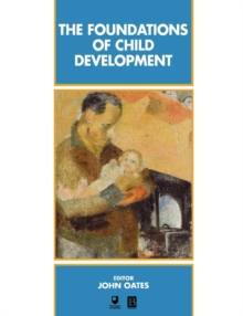 The Foundations of Child Development, Paperback
