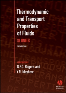 Thermodynamic and Transport Properties of Fluids : S. I. Units, Paperback