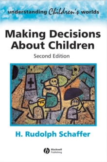 Making Decisions About Children : Psychological Questions and Answers, Paperback