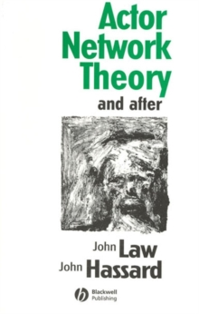 Actor Network Theory and After, Paperback Book
